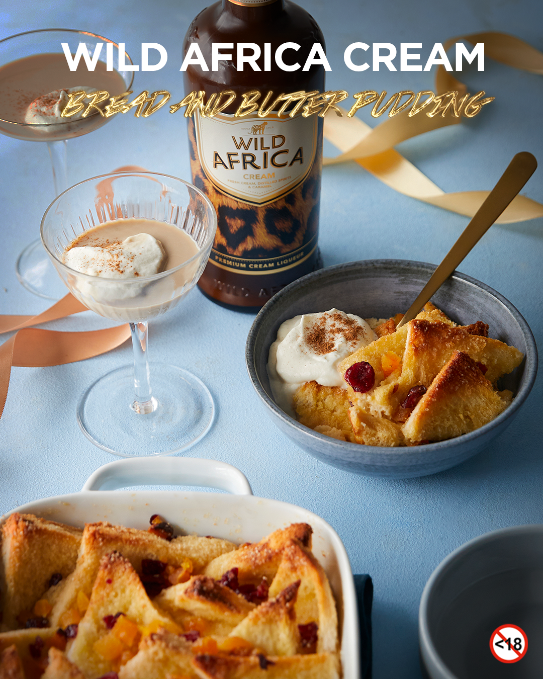 WILD AFRICA CREAM <BR>BREAD AND BUTTER PUDDING